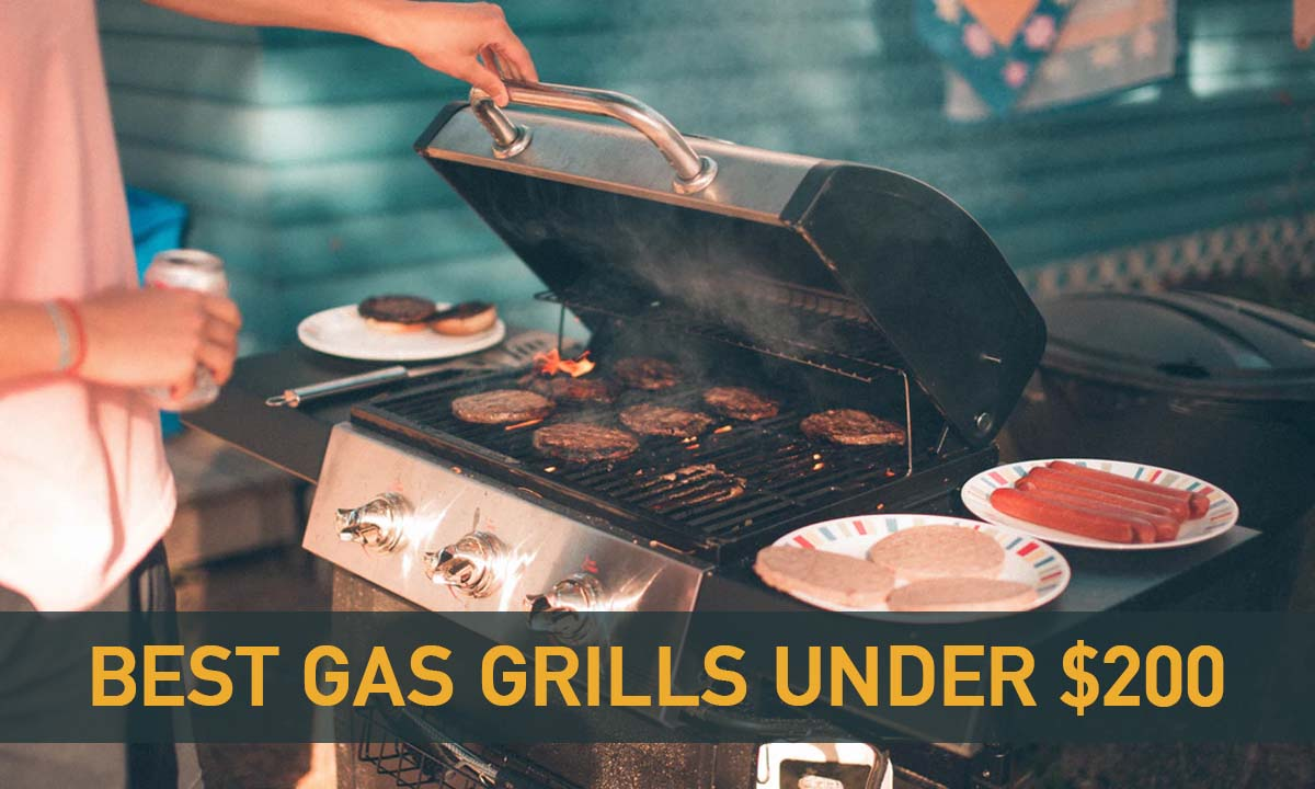 Best Gas Grills Under $200 in 2020 - Top Rated Cheap Gas Grills Reviewed